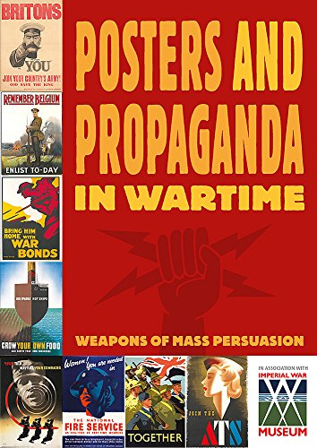 9781445106021: Posters And Propaganda in Wartime