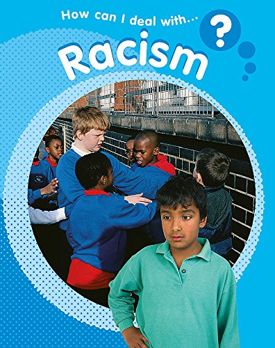 9781445106236: How Can I Deal with Racism?