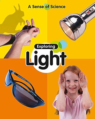 9781445106311: Exploring Light (Sense of Science)