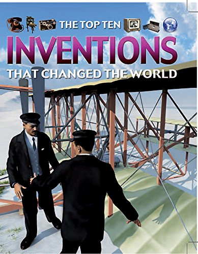 9781445106427: Top Ten Inventions That Changed the World (The Top Ten)