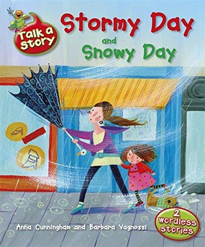 9781445106533: Talk A Story: Stormy Day / Snowy Day