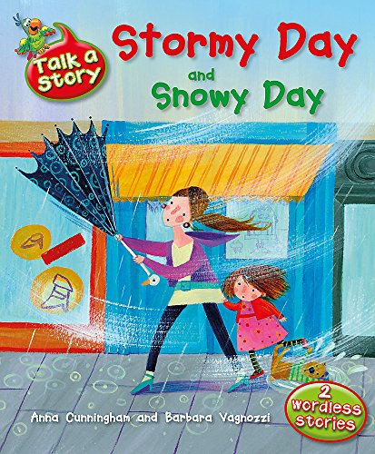 9781445106656: Stormy Day and Snowy Day (Talk a Story)