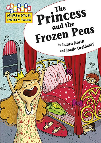 9781445106694: Princess and the Frozen Peas (Hopscotch Twisty Tales)