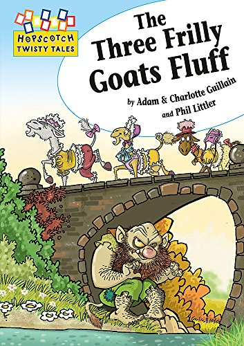 9781445106717: Hopscotch Twisty Tales: The Three Frilly Goats Fluff