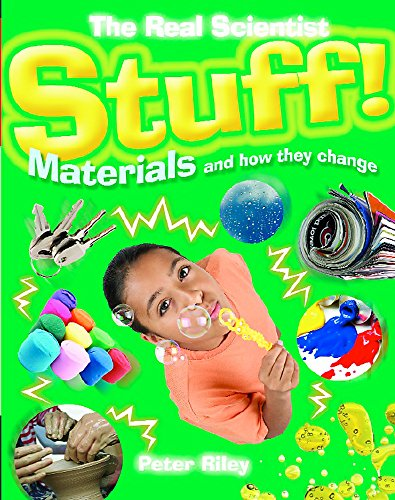 9781445107301: Stuff-Materials and How They Change (The Real Scientist)