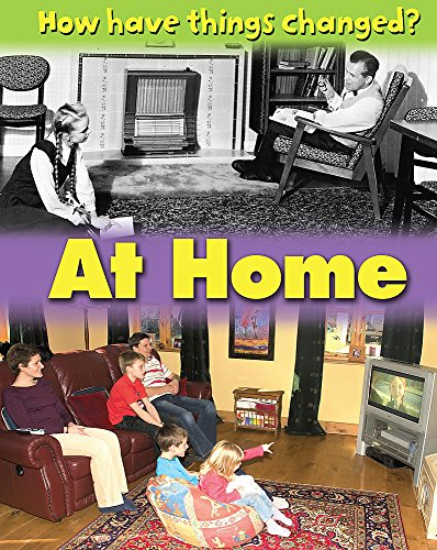 9781445107912: At Home (How Have Things Changed?)
