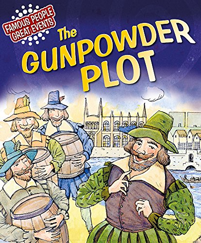 9781445108681: Famous People, Great Events: The Gunpowder Plot