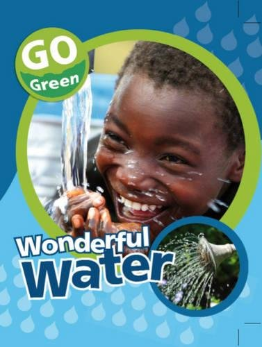 9781445109183: Wonderful Water (Go Green)