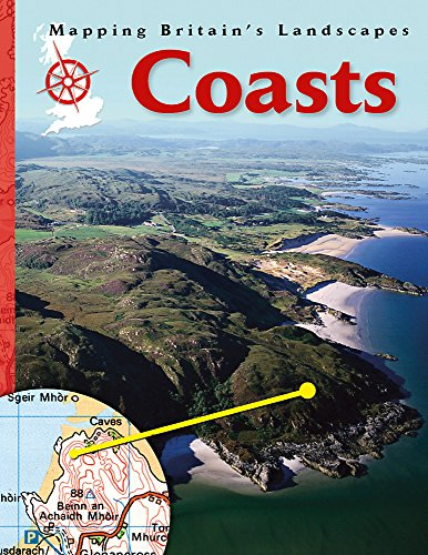 9781445109343: Coasts (Mapping Britain's Landscapes)