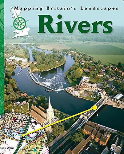 9781445109350: Rivers (Mapping Britain's Landscapes)