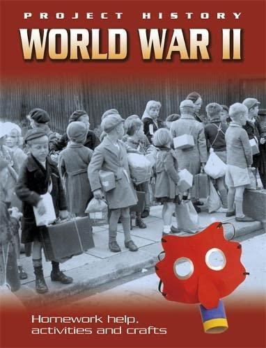 Project History: World War Two: Hachette Children's Books