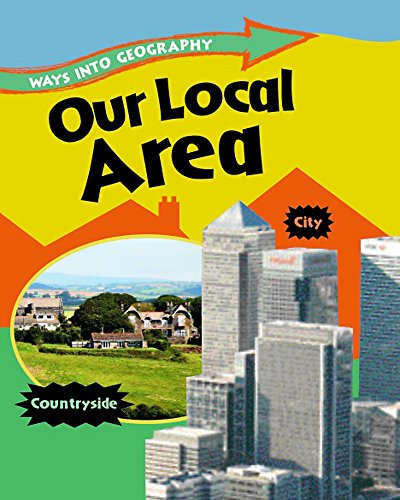 9781445109527: Our Local Area (Ways Into Geography)