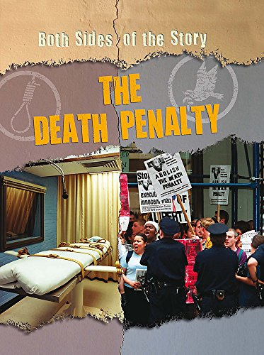 9781445109954: The Death Penalty (Both Sides of the Story)