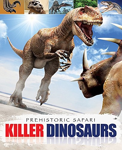 9781445110073: Killer Dinosaurs (Prehistoric Safari)