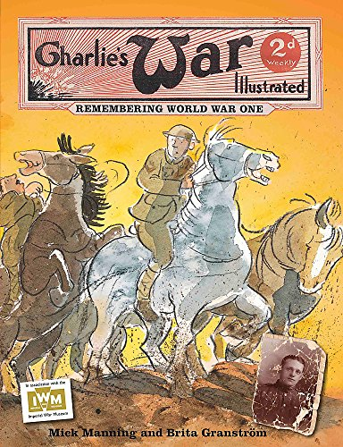 9781445110332: Charlie's War Illustrated: Remembering World War One