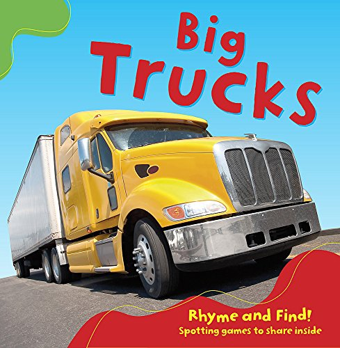 9781445116396: Big Trucks: Board Book (Rhyme and Find)