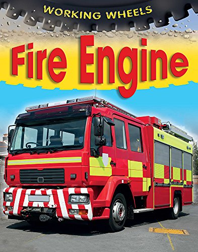 9781445117461: Fire Engine (Working Wheels)