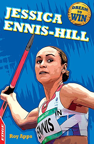 EDGE - Dream to Win: Jessica Ennis-Hill: Apps, Roy