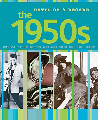 9781445118796: The 1950s (Dates of a Decade)