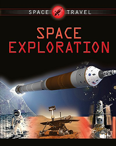 9781445119076: Space Exploration (Space Travel Guides)