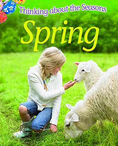 Spring. Clare Collinson (Thinking About the Seasons): Collinson, Clare