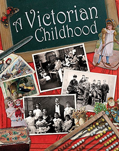 9781445121017: A Victorian Childhood (One Shot)