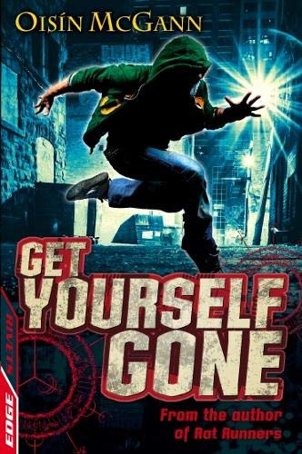 9781445123127: Get Yourself Gone (Edge: A Rivets Short Story)