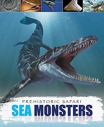9781445123516: Sea Monsters (Prehistoric Safari)