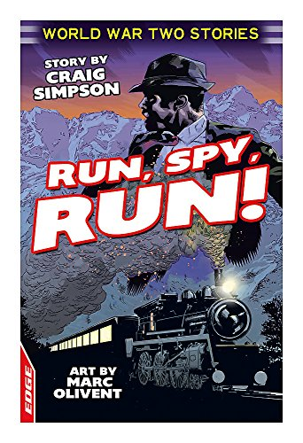 Run, Spy, Run! (Edge: World War Two Short Stories): Simpson, Craig; Eldridge, Jim
