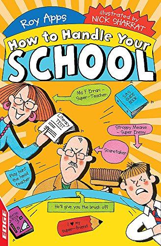 9781445123943: Your School (EDGE: How to Handle)