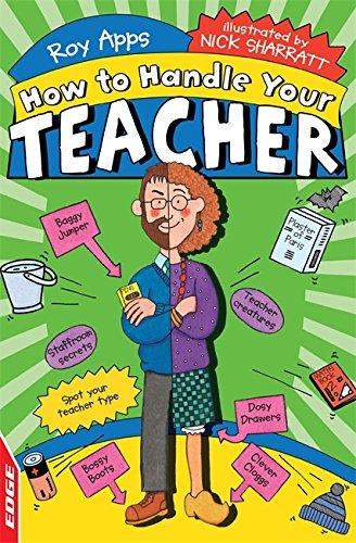 EDGE: How To Handle: Your Teacher: Apps, Roy