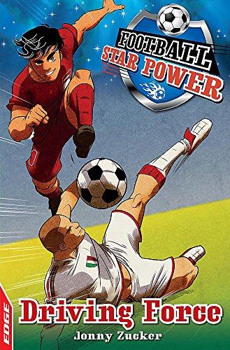 9781445126173: Driving Force (Edge: Football Star Power)