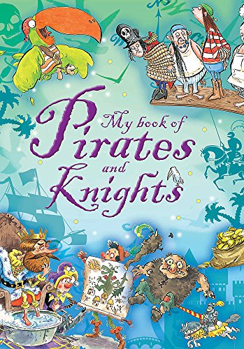 Stories of Pirates and Knights (My Book of...)