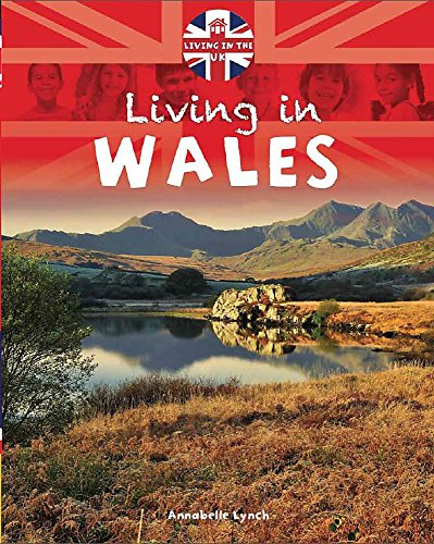 9781445127941: Wales (Living in the UK)