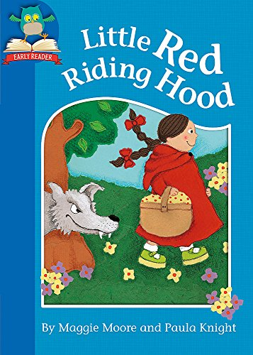 Must Know Stories: Level 1: Little Red Riding Hood: Moore, Maggie