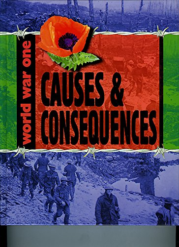 World War One: Causes and Consequences: Adams, S