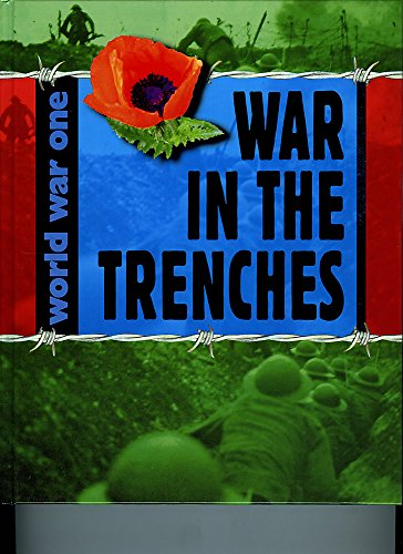 9781445129273: War in the Trenches (World War One)