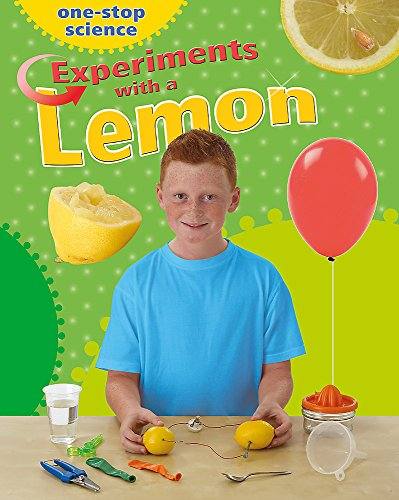 9781445129358: One-Stop Science: Experiments With a Lemon