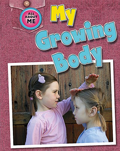 All About Me: My Growing Body: Jenner, Caryn