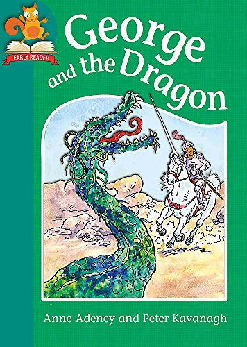 Must Know Stories: Level 2: George and the Dragon: Adeney, Anne