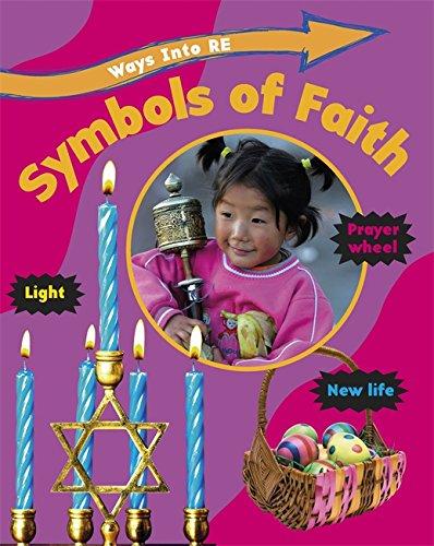 9781445130422: Symbols of Faith (Ways Into Re)
