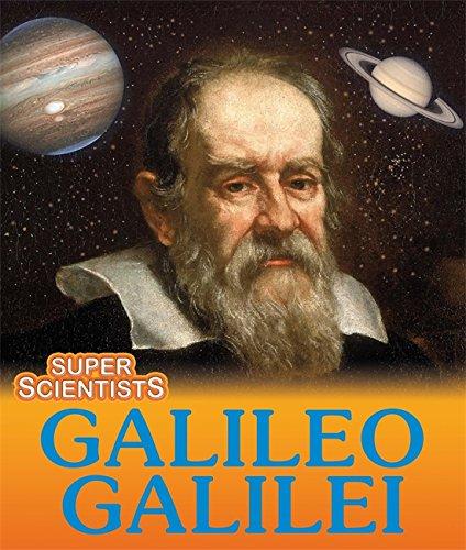 Super Scientists: Galileo Galilei: Ridley, Sarah