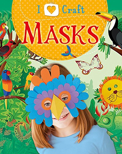9781445130842: Masks (I Love Craft)