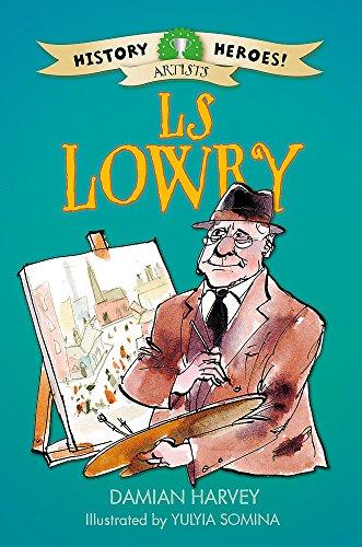 9781445133072: LS Lowry (History Heroes)