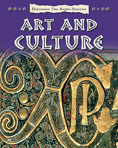 9781445133430: Discover the Anglo-Saxons: Art and Culture