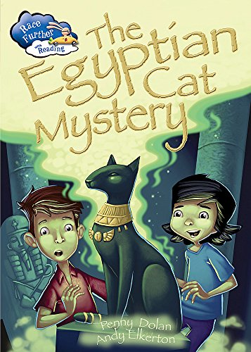 9781445133461: The Egyptian Cat Mystery (Race Further with Reading)