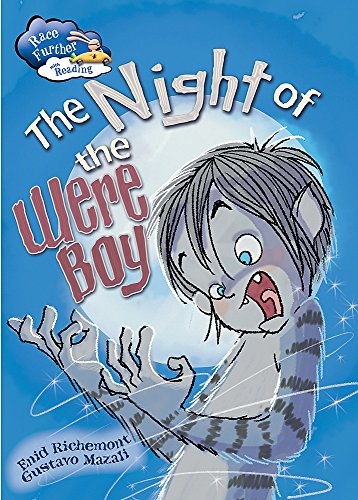 9781445133508: The Night of the Were-Boy (Race Further with Reading)