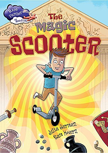 9781445133546: The Magic Scooter (Race Further with Reading)