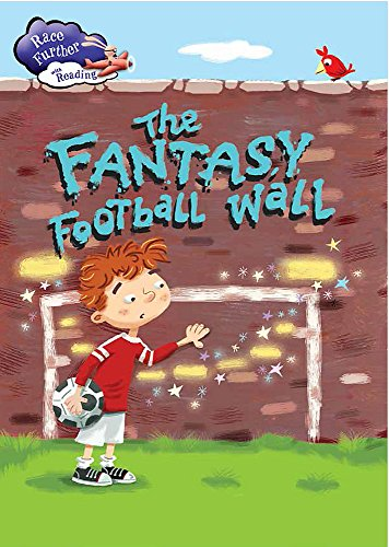 The Fantastic Football Match (Race Further with Reading): Bryant, Ann