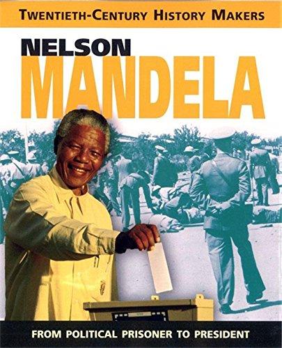 9781445136455: Twentieth Century History Makers: Nelson Mandela: An Extraordinary Life
